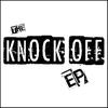 Couverture de l'album The Knock Off - EP