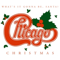 Cover of the track Chicago Christmas: What's It Gonna Be, Santa?
