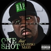 Cover of the album One Shot (feat. Masspike Miles) - Single