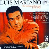 Couverture du titre Luis Mariano. Sus Primeras Grabaciones (1943-1953)