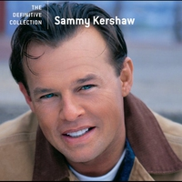 Cover of the track The Definitive Collection: Sammy Kershaw