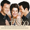 Cover of the album Three to Tango (Music from and Inspired By the Motion Picture)