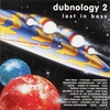 Cover of the album Dubnology 2 - Lost in Bass