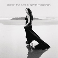 Cover of the track Closer - The Best of Sarah McLachlan (Deluxe Version)