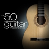 Cover of the album The 50 Most Essential Guitar Masterpieces