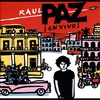 Cover of the album Raul Paz: En Vivo!