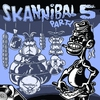 Cover of the album Skannibal Party, Vol. 5