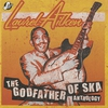 Couverture de l'album The Godfather of Ska Anthology