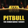 Cover of the track El Taxi (feat. Sensato & Osmani Garcia)