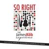 Couverture de l'album So Right (feat. Maria Schafer & Danielle Field)