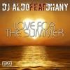 Couverture de l'album Love for the Summer (feat. Dhany) - Single