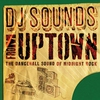Cover of the album DJ Sounds from Uptown