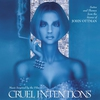Cover of the album Cruel Intentions & Selected Suites and Themes (Music Inspired by the Film)
