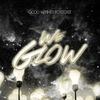 Cover of the album We Glow