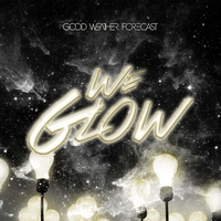 Cover of the track We Glow