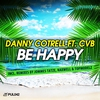 Cover of the album Be Happy (Remixes) [feat. CVB]