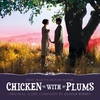 Couverture de l'album Chicken With Plums (Music from the Motion Picture)
