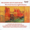 Couverture de l'album The Golden Age of Light Music: Three Great American Light Orchestras
