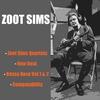 Cover of the album Zoot Sims Quartets / New Beat / Bossa Nova Vol. 1 & 2 / Compatability
