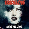 Cover of the album Show Me Love (Club Mix) - Single