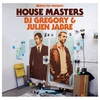 Couverture de l'album Defected Presents House Masters - DJ Gregory & Julien Jabre
