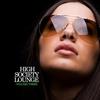 Couverture de l'album High Society Lounge, Vol. 3