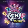 Cover of the album My Little Pony: The Movie (Original Motion Picture Soundtrack)
