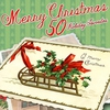 Cover of the album Merry Christmas: 50 Holiday Favorites