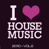 Cover of the album I Love House Music, Vol. 2