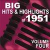 Couverture de l'album Big Hits and Highlights 1951 Volume 4