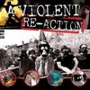 Couverture de l'album A Violent Re-Action