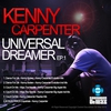 Cover of the album Kenny Carpenter Universal Dreamer EP 1