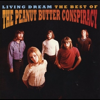 Cover of the track Living Dream: The Best of the Peanut Butter Conspiracy