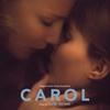 Couverture de l'album Carol : Original Motion Picture Soundtrack