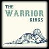 Cover of the album Warrior Kings, Vol. 1 (Deluxe Edition W/Bonus Live Tracks)