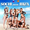 Cover of the album Sochi Meets Ibiza (Sexy Deluxe Lounge Chillout Party Del Mar)