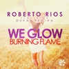 Couverture de l'album We Glow (Burning Flame) - EP