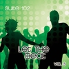 Cover of the album Suite 102: Let the Beat, Vol. 3