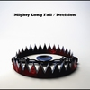 Cover of the album Mighty Long Fall / Decision - Single