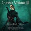 Couverture de l'album Gothic Visions III (Gothic Rock Edition)