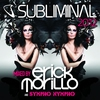 Cover of the album Subliminal 2012 (Mixed By Erick Morillo and SYMPHO NYMPHO) [Mixed Version]