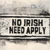 Couverture de l'album No Irish Need Apply