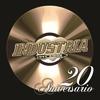 Couverture de l'album 20 Aniversario: Industria del Amor