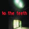 Couverture de l'album To the Teeth