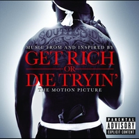 Cover of the track Music From and Inspired by Get Rich or Die Tryin': The Motion Picture