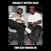 Couverture de l'album Time Keep Moving On (feat. Mitchy Slick) - Single
