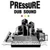 Cover of the album Pressure Dub Sound (2014)