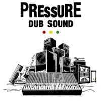 Cover of the track Pressure Dub Sound (2014)
