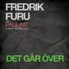 Cover of the album Det går över (feat. Pauline & Jimmy Westerlund) - Single