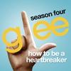 Couverture du titre How To Be a Heartbreaker (Glee Cast Version)